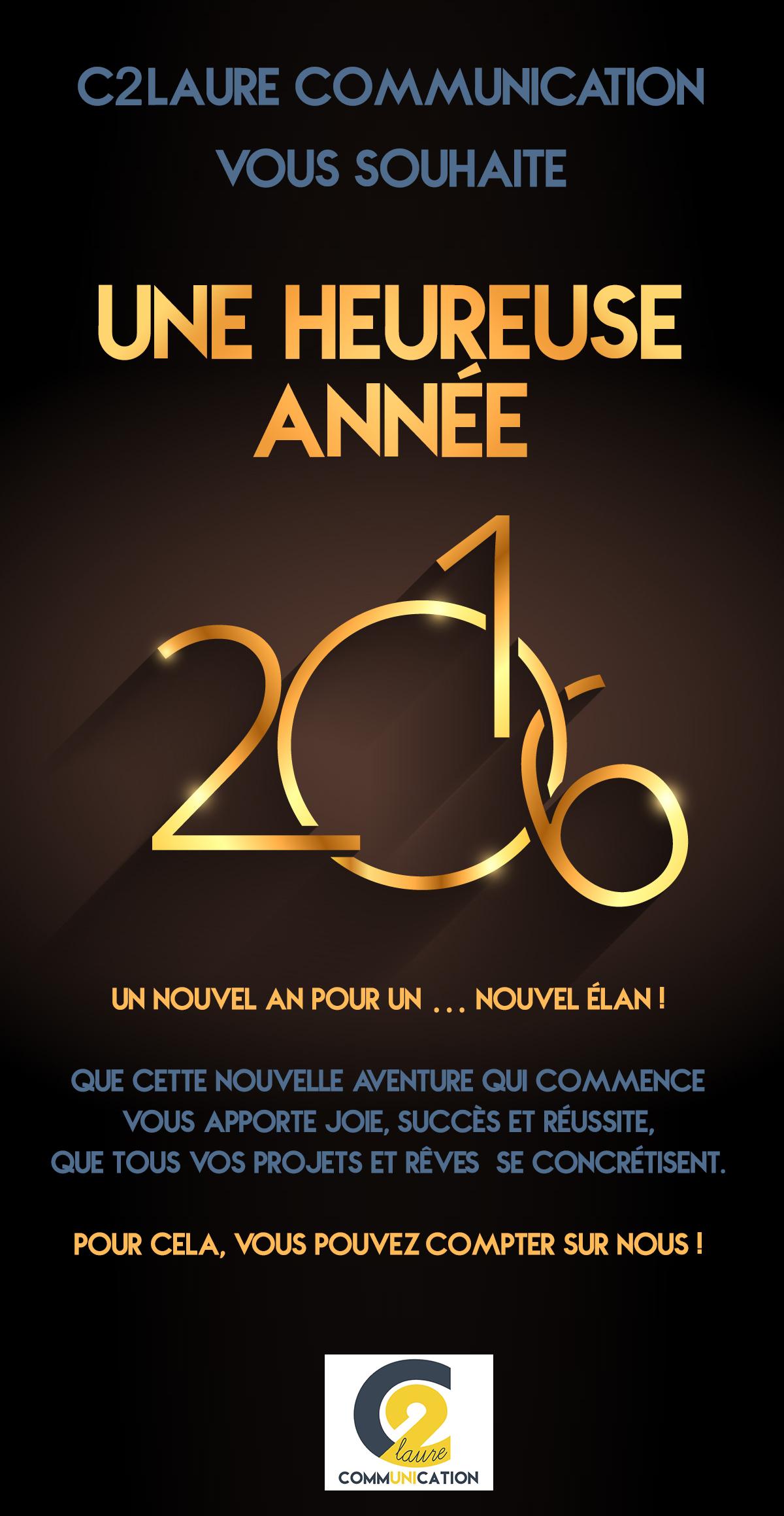 C2LAURE vous souhaite une heureuse année 2016