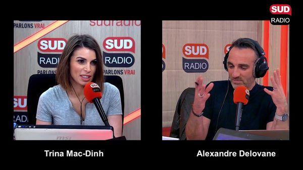 Alexandre DELOVANE - Trina Mac-Dinh - SUD RADIO_1