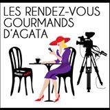 Les Rendez-Vous Gourmands d'Agata