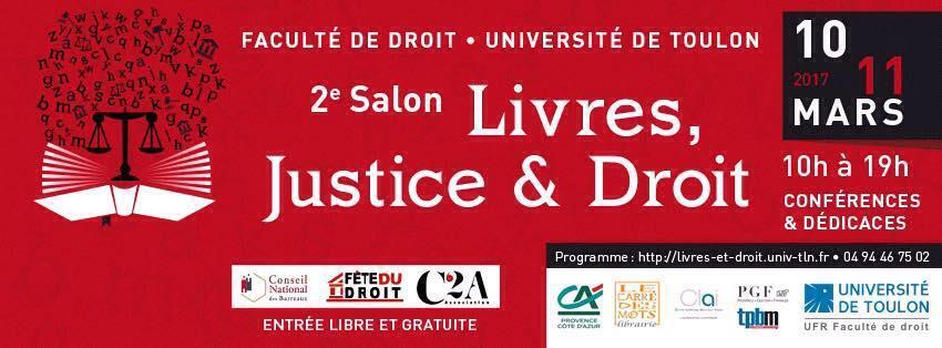2ème salon Livres, Justice & Droit - Faculté de Droit - université de Toulon 11 mars 2017